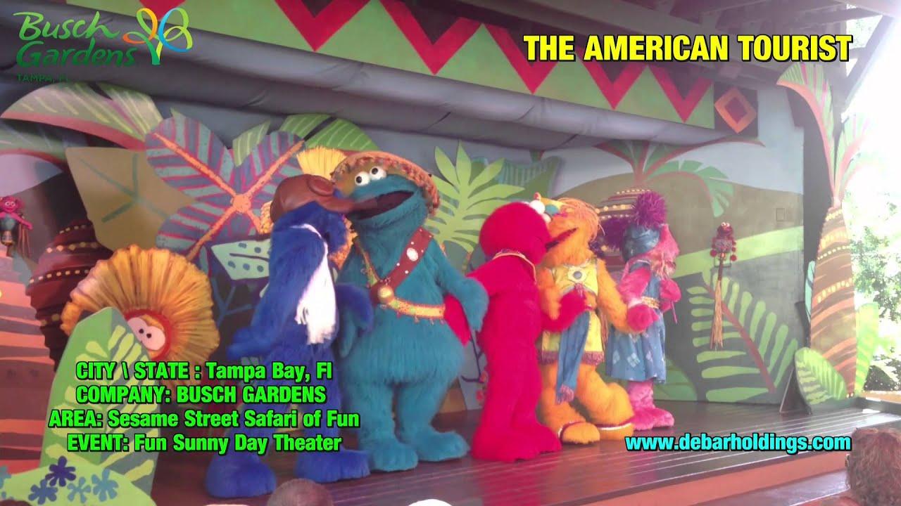 Sesame Street - Fun Sunny Day Theater, Safari of Fun | Busch Gardens,  Tampa, Florida