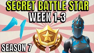 ALL Fortnite temporada 7 Secret Battle Star Ubicaciones semana 1 a 3 - Temporada 7