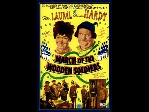 Laurel & Hardy:  March of the Wooden Soldiers