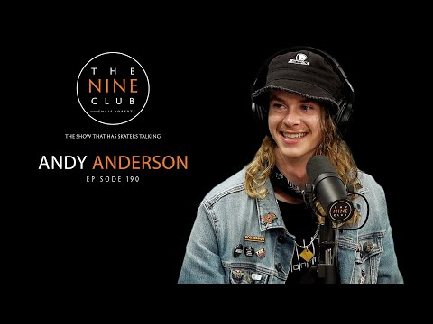 Andy Anderson | The Nine Club With Chris Roberts - Episode 190