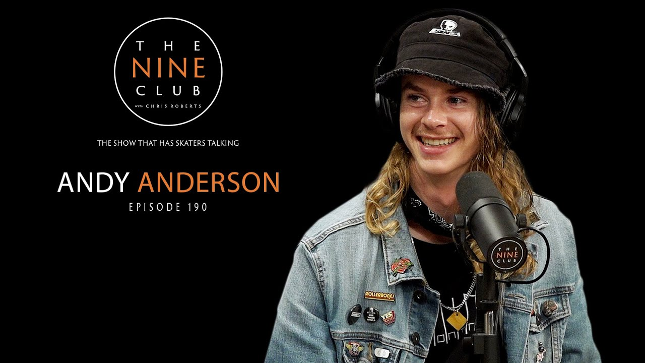 Andy Anderson   The Nine Club With Chris Roberts - Episode 190