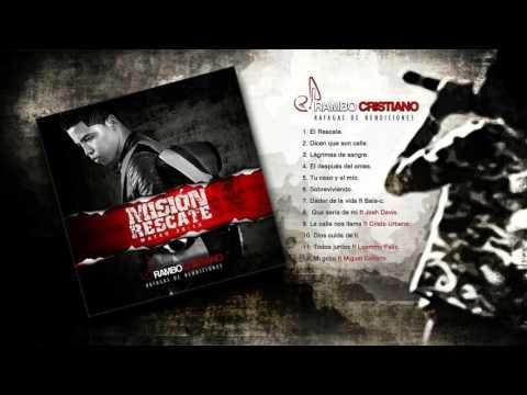 Rambo Cristiano - Misión Rescate (Álbum Completo) Prod.Raffy Mercado