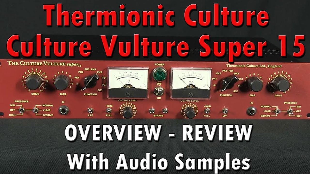 Thermionic Culture Culture Vulture all-valve, Rack-mounted Distortion  Enhancer - Pure Wave Audio