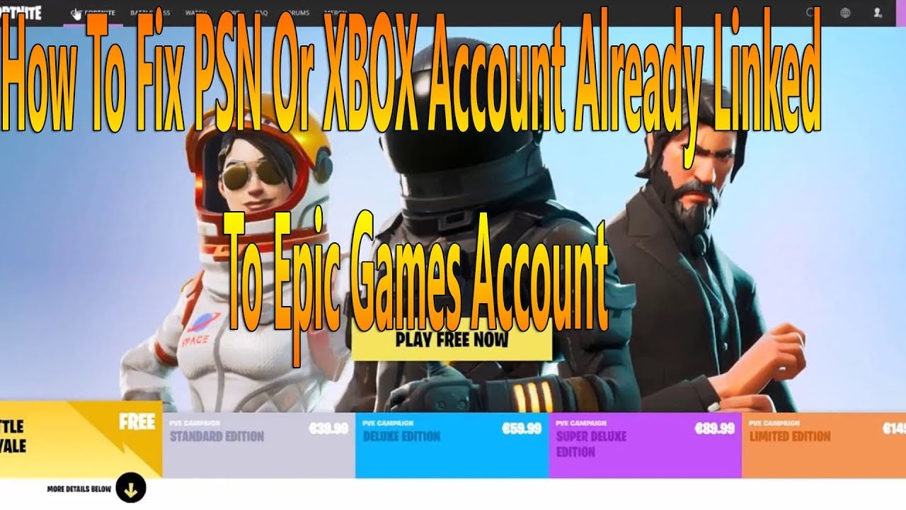 How To Fix Psn Or Xbox Account Already Linked To Epic