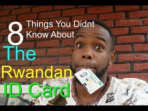 The Rwandan ID Card || 8 Things You Didn't Know