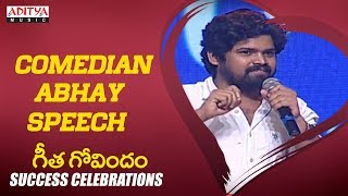 Comedian Abhay Speech @Geetha Govindam Success Celebrations || Vijay Devarakonda, Rashmika