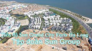 Cập nhật tiến độ biệt thự Sun Grand City Feria Hạ Long   Tập đoàn Sun Group