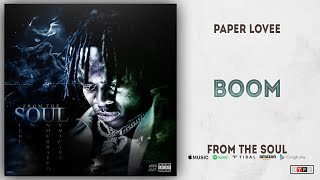 Paper Lovee - Boom (From The Soul)