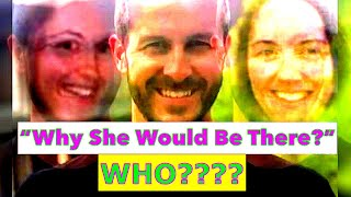 """Nothing makes sense, Why She Would Be There"" who was Chris Watts talking about?"