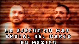 Repeat youtube video La Ejecución mas Brutal del Narco en Mexico l Sangre y Plomo