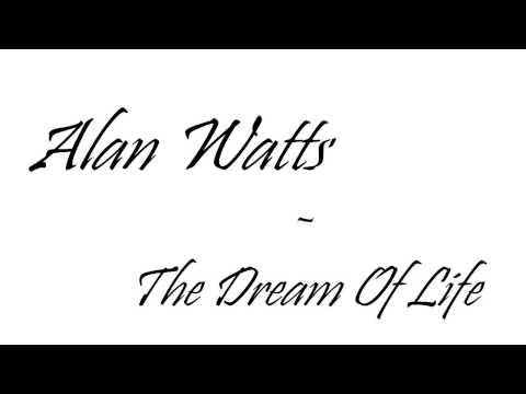 [LYRICS] Alan Watts - The dream of life