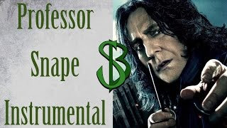 Professor Snape: Harry Potter Song (Instrumental)