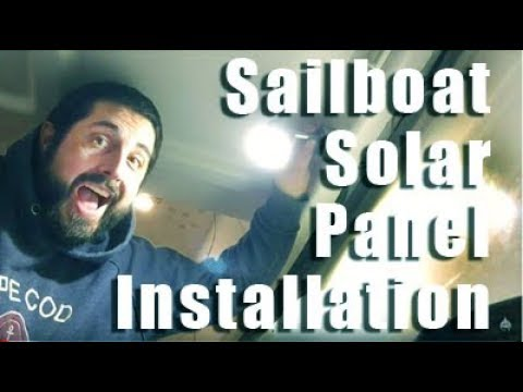 Sailboat Solar Panel & Finishing Up Other Wiring