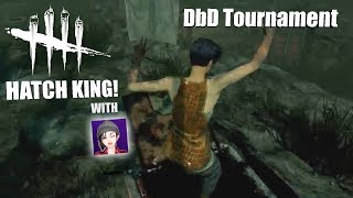 HATCH KING! with No0b3 | Dead By Daylight Tournament