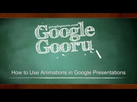 How to Use Animations in Google Presentations