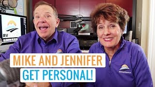 Mike & Jennifer Get Personal about the RV Lifestyle