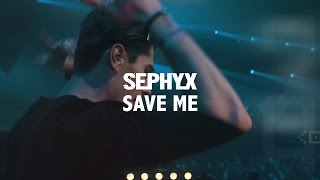 Смотреть клип Sephyx - Save Me