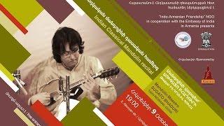 INDIAN CLASSICAL MANDOLIN RECITAL MUSIC CONCERT YEREVAN 2014