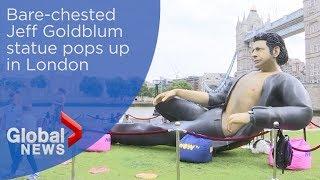 Massive Jeff Goldblum statue pops up in London