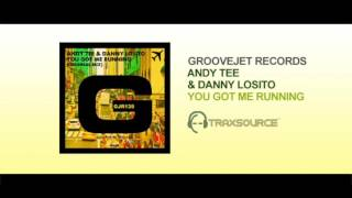 ANDY TEE & DANNY LOSITO You Got Me Running