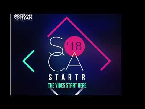 Private Ryan Presents Soca Starter 2018 (Preview to soca Brainwash)