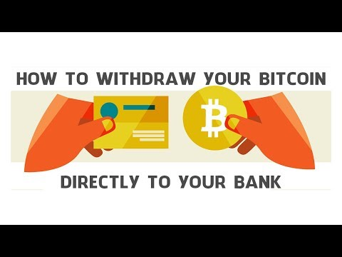how to withdraw bitcoin and send to your bank