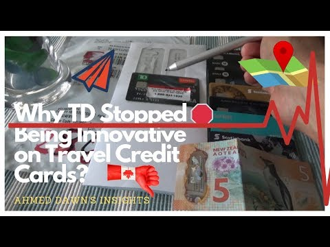 Why TD Stopped Being Innovative On Travel Credit Cards? | Canadian Personal Finance