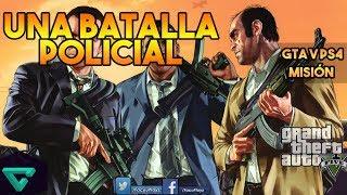 🏁UNA BATALLA POLICIAL | GTA V MODO CAMPAÑA PS4 🏁