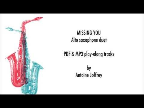Missing You - Alto saxophone duet