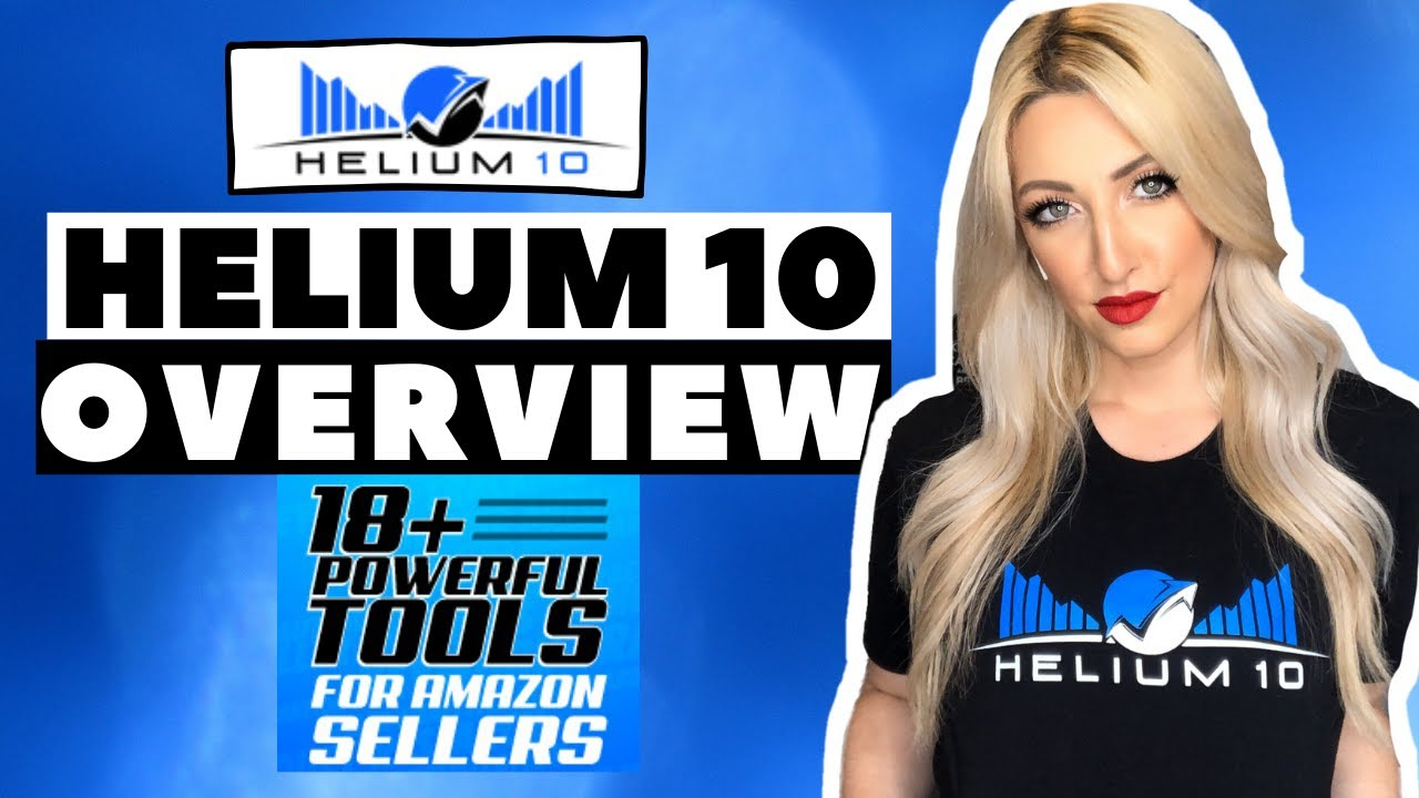 The Best Software for Amazon FBA Sellers HELIUM 10 Overview, STEP by STEP