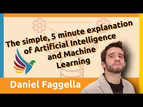 5 minute explanation of Artificial Intelligence and Machine Learning. Dan Faggella and Jason Barnard