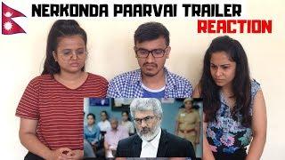 Nerkonda Paarvai Trailer Reaction | Nepalese Reaction | Thala Ajith 🙏