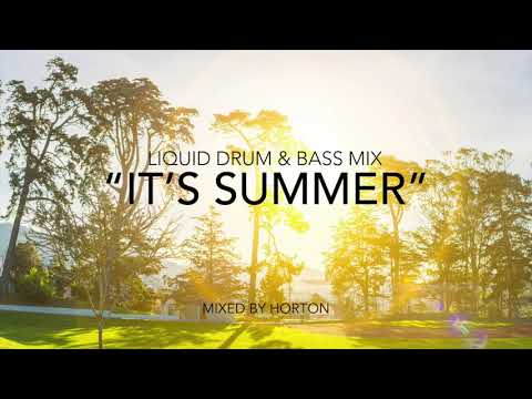 """It's Summer"" ☀️~ Liquid Drum & Bass Mix"