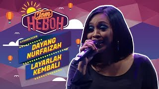 Dayang Nurfaizah - Layarlah Kembali (OST Filem #Pulang) | #JomHeboh2018