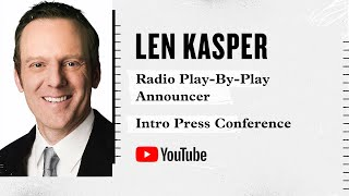 <b>Len Kasper</b> Intro Press Conference with the White Sox