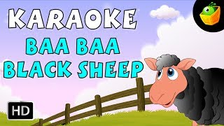 Baa Baa Black Sheep - Karaoke Version With Lyrics - Cartoon/Animated English Nursery Rhymes For Kids