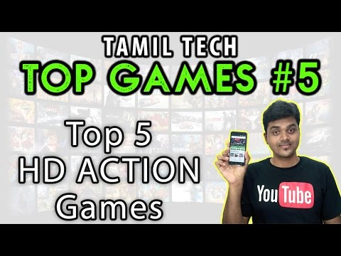 Tamil Tech Top Games #5 - Top 5 HD Action Games