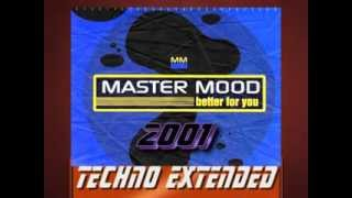 Master Mood - Better For You (Techno Extended)