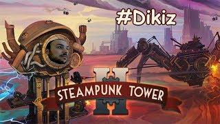 Buharlı Kule Tekrar Savaşta - SteamPunk Tower 2 # Dikiz