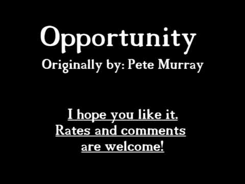 Opportunity by Pete Murray (cover)