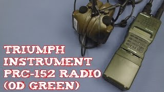 (Review) Triumph Instrument PRC-152 Radio (OD Green)