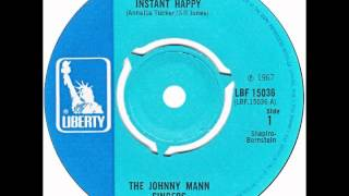 "Johnny Mann Singers – ""Instant Happy"" (UK Liberty) 1967"