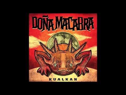 Doña Macabra - Kualkan (2021) (New Full Album)