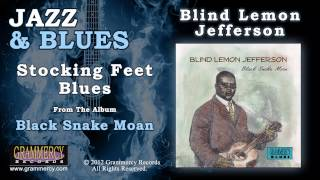 Watch Blind Lemon Jefferson Stocking Feet Blues video