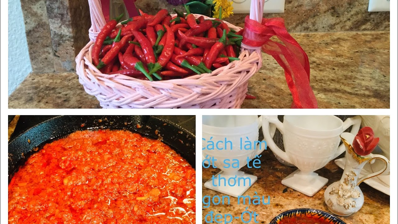 Cách làm ớt sa tế thơm ngon màu đẹp-Ớt nhà trồng-Satay chili