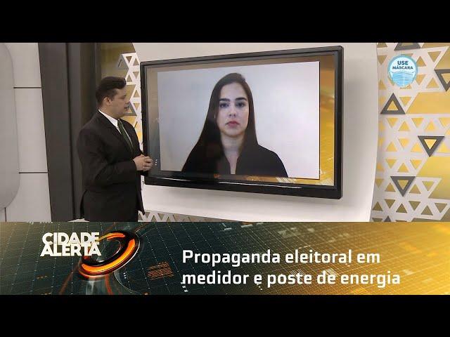 Propaganda eleitoral em medidor e poste de energia pode gerar multa de até R$ 8 mil