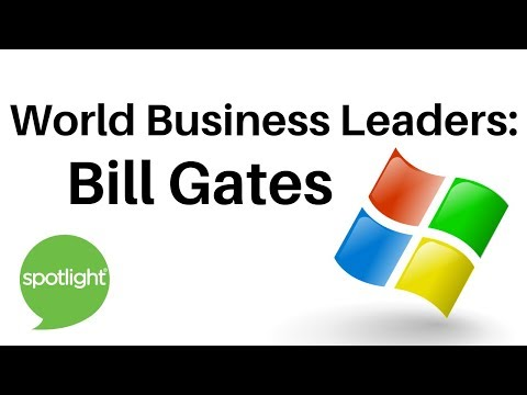 World Business Leaders: Bill Gates | practice English with S