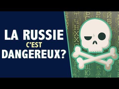 Est-ce que la Russie c'est dangereux ?