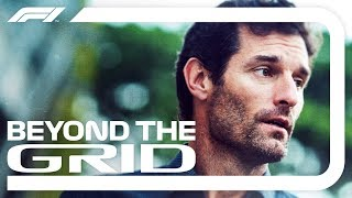 Mark Webber Interview   Beyond The Grid   Official F1 Podcast