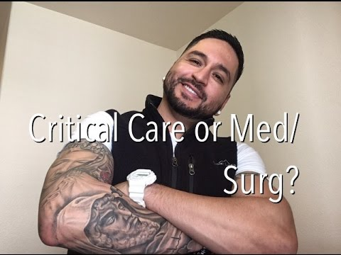 Critical Care Or Med/Surg Nursing?